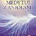 okładka #Anioły #medytacje #RozwójDuchowy