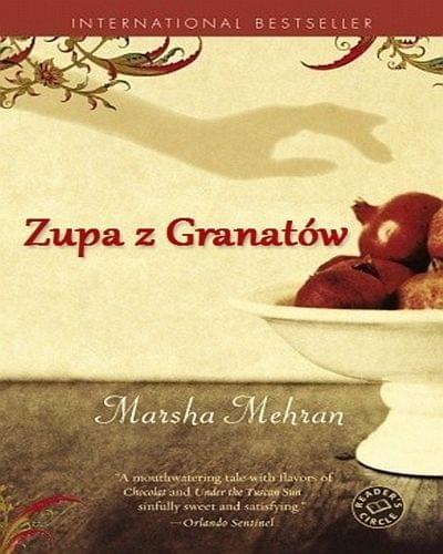 Mehran Marsha - Zupa z Granatow [Audiobook Pl]