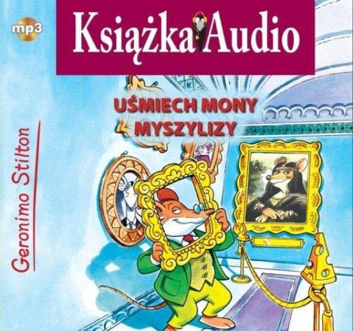 Stilton Geronimo - U¶miech Mony Myszylizy [Audiobook PL]