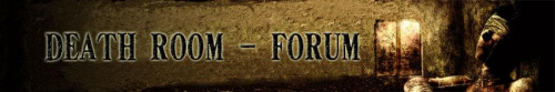 DEATH ROOM - Forum